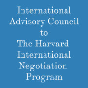 International Advisory Council to The Harvard International Negotiation Program